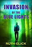 Invasion of the Blue Lights