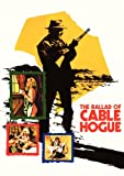 The Ballad of Cable Hogue poster thumbnail