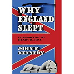 Why England Slept by John F. Kennedy