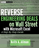 Reverse Engineering Deals on Wall Street with Microsoft Excel + Website: A Step-by-Step Guide
