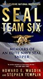 SEAL Team Six: Memoirs of an Elite Navy SEAL Sniper