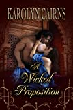 A Wicked Proposition (The Wicked Series Book 1)