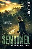 Sentinel (The Sentinel Trilogy Book 1)