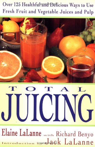 Total-Juicing-Over-125-Healthful-and-Delicious-Ways-to-Use-Fresh-Fruit-and-Vegetable-Juices-and-Pulp
