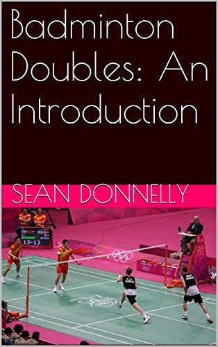 Badminton Doubles: An Introduction