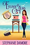 Eyeliner & Alibis: Beauty Secrets Mystery Book 3