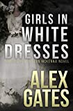 Girls In White Dresses: A Detective London McKenna Novel
