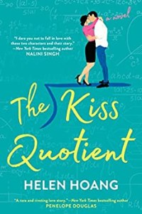 The Kiss Quotient by Helen Hoang Book Cover
