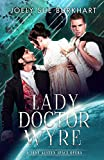 Lady Doctor Wyre: A Jane Austen Space Opera