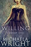 Willing (A Namesaken Gothic Book 1)
