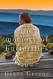 The Memory of Butterflies: A Novel