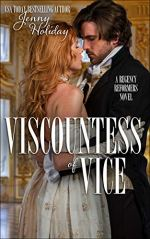 Viscountess of Vice by Jenny Holiday