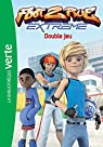 Foot 2 Rue Extreme, Tome 06 : Double jeu