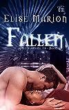 Fallen (A Paranormal Romance) (Angels Among Us Book 1)