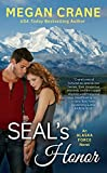 SEAL'S Honor (An Alaska Force Novel Book 1)