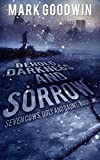 Behold, Darkness and Sorrow: A Post-Apocalyptic EMP-Survival Thriller (Seven Cows, Ugly and Gaunt Book 1)