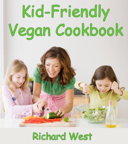 Kid-Friendly Vegan Cookbook