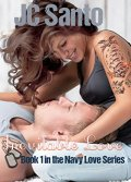 Inevitable Love (Navy Love Series Book 1) by [Santo, JC]
