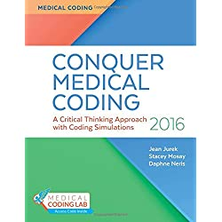 Conquer Medical Coding 2016: A Critical Thinking Approach with Coding Simulations