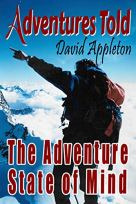 Adventures Told: The Adventure State of Mind by [Appleton, David]