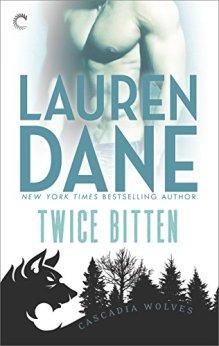 Twice Bitten (Cascadia Wolves) by [Dane, Lauren]
