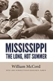 Mississippi: The Long, Hot Summer (Civil Rights in Mississippi Series)