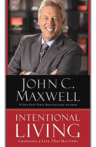 john maxwell intentional living