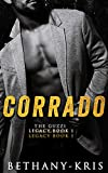 Corrado (The Guzzi Legacy Book 1)