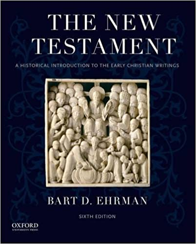 Book cover of The New Testament: A Historical Introduction to the Early Christian Writings by Bart D. Ehrman