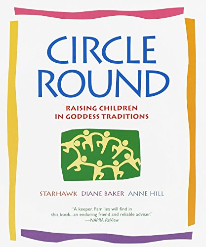 Circle Round: Raising Children in Goddess Traditions