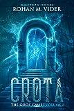 Crota (The Gods' Game, Volume I): A LitRPG novel