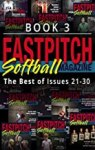 Fastpitch Magazine Book 3