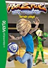Foot 2 Rue Extreme, Tome 02 : Terrain piege