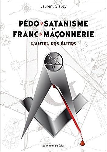 """Résultat de recherche d'images pour """"PEDOSATANISME ET FRANC-MACONNERIE"""""""