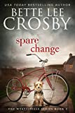 Spare Change: Family Saga (A Wyattsville Novel Book 1)