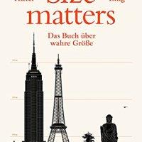 Size matters : Das Buch über wahre Größe / Marc Ritter ; Tom Ising