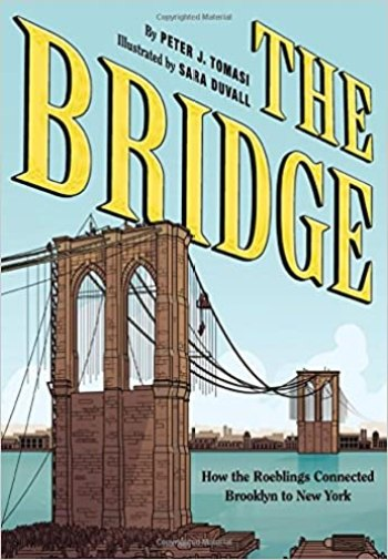 Image result for The Bridge: How the Roeblings Connected Brooklyn to New York