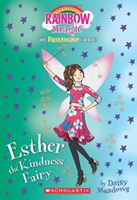 Amazon.com: Esther the Kindness Fairy (Friendship Fairies #1): A Rainbow  Magic Book (1) (The Friendship Fairies): 9781338157673: Meadows, Daisy:  Books