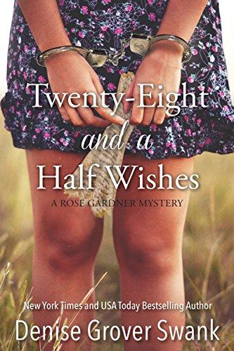 Twenty-Eight and a Half Wishes (Rose Gardner...