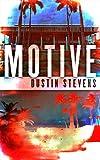 Motive: A Thriller