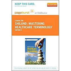 Mastering Healthcare Terminology - Elsevier eBook on VitalSource (Retail Access Card), 5e