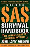SAS Survival Handbook, Third Edition: The Ultimate...