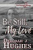 Be Still, My Love (Tess Schafer-Medium Book 1)