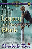 Legacy of the Blade (Series Prequel)