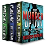 The Murder Option (The Murder Option Boxset Book 1)