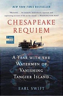 Link to book at Amazon Title Chesapeake Requiem A Year with the Watermen of Vanishing Tangier Island by Earl Swift