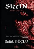 Siccin Amel Defteri (Turkish Edition)