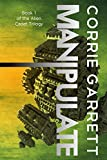 Manipulate (Alien Cadets Book 1)