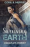 Surviving Earth: Makayla's Journey
