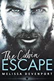 The Cabin Escape: A Damaged Mountain Man Rebel Romance (Back On Fever Mountain Book 1)
